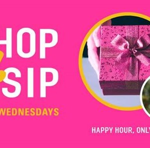 Shop &amp Sip Third Wednesdays