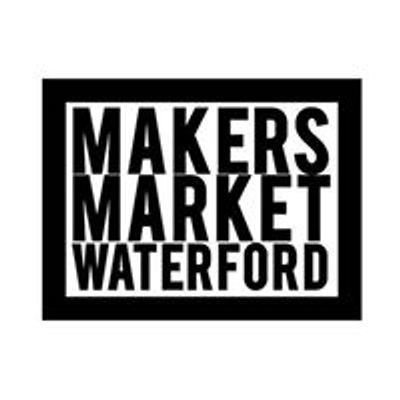 Makers Market Waterford