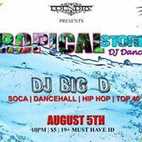 Tropical Storm Dj Dance Party with DJ Big D