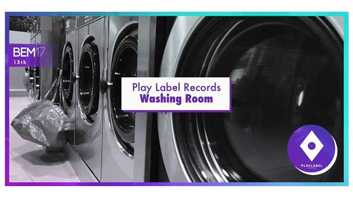 BEM17 - Play Label Records Washing Room
