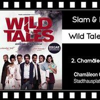 Chamleon Slam &amp Kurzfilme  Wild Tales - jeder dreht mal durch
