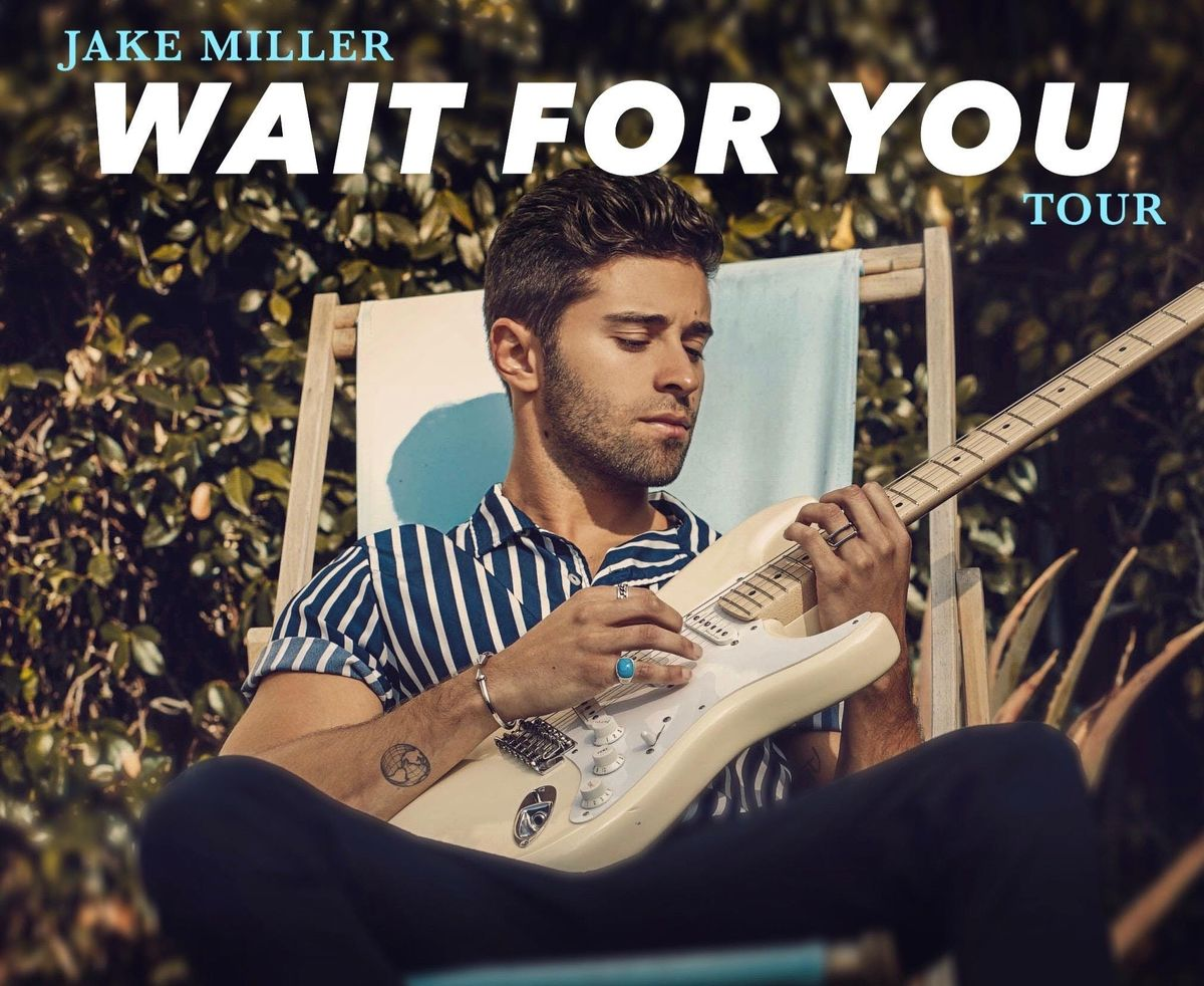 Jake Miller - WAIT FOR YOU TOUR VIP -Chicago
