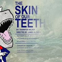 The Skin of Our Teeth (UA MainStage Production)