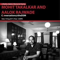 ConversationstheDSM Mohit Takalkar and Aalok Rajwade