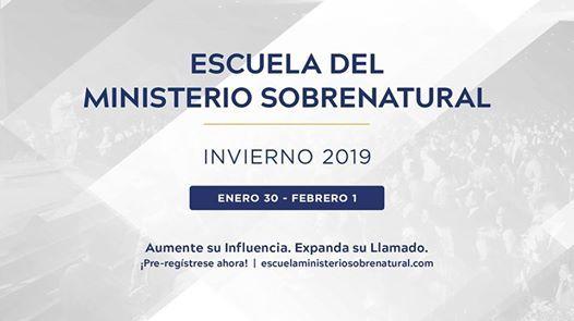 Escuela del Ministerio Sobrenatural  Invierno 2019