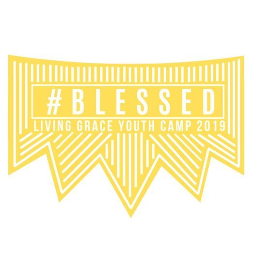 Living Grace Youth Camp 2019 #Blessed at Cascades Camp & Conference