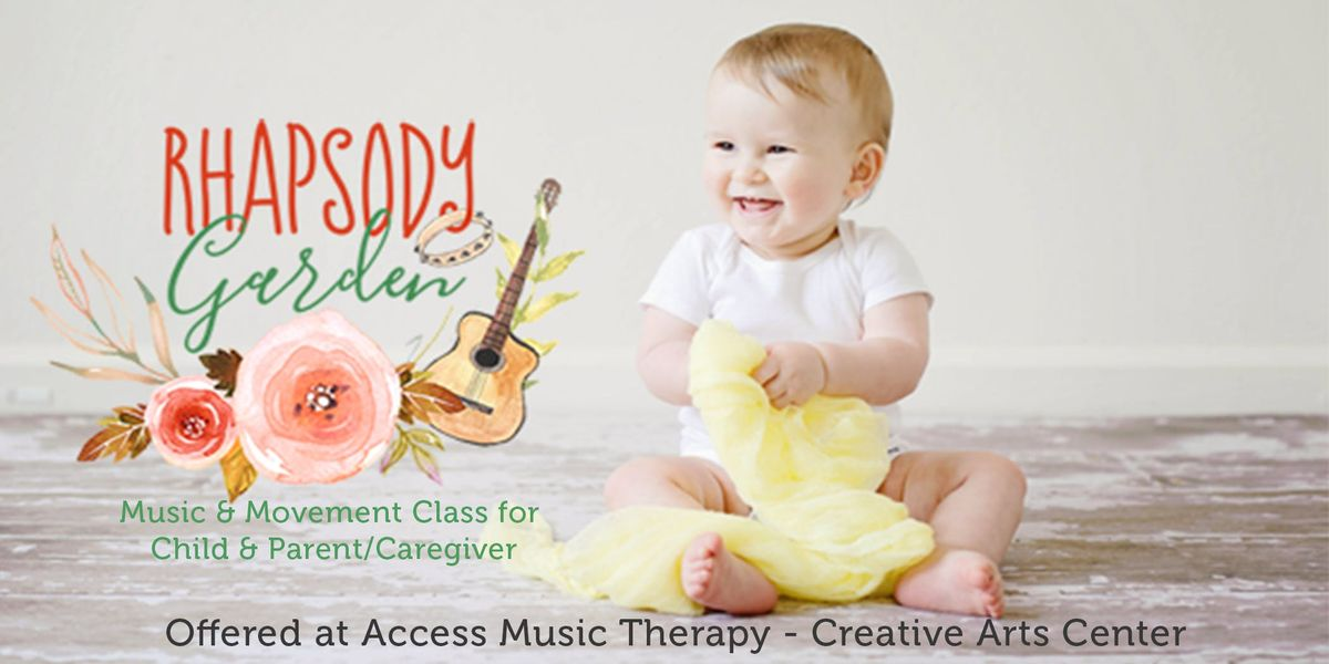 Rhapsody Garden Music & Movement Class - for children & parentcaregiver