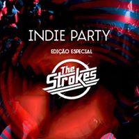 INDIE PARTY  Especial the Strokes  Indie Rock  Tinta Neon