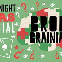 Brody Brainiacs - Christmas Special