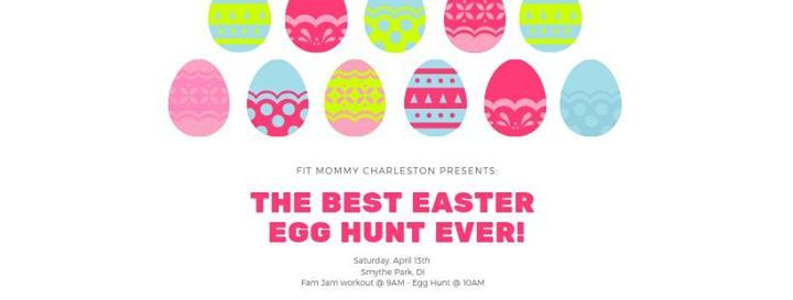 Fit Mommy Charleston Presents The Best Easter Egg Hunt Ever