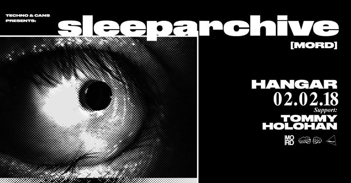 Techno & Cans w Sleeparchive [Mord]