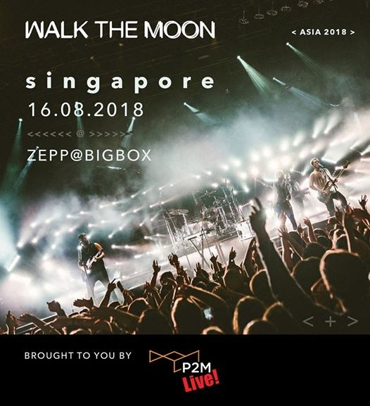 Walk The Moon LIVE in Singapore