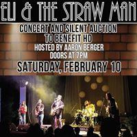 Eli &amp Strawman HD Benefit Concert