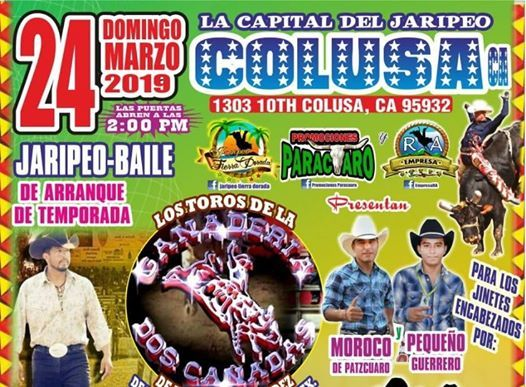 La Capital Del Jaripeo Arranque De Temporada 2019 at Colusa