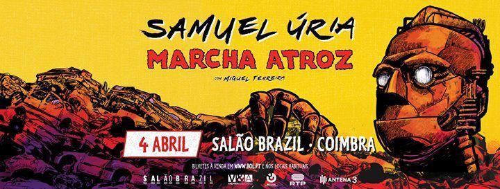 Samuel ria - Marcha Atroz