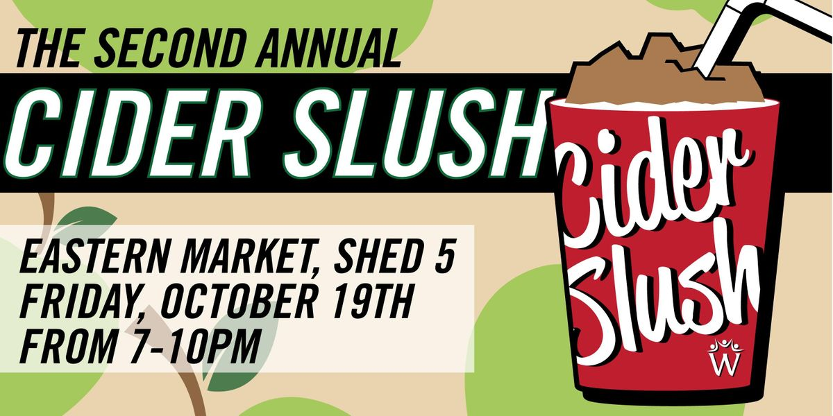 The Second Annual Cider Slush