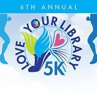 6th Annual Love Your Library 5KWalk