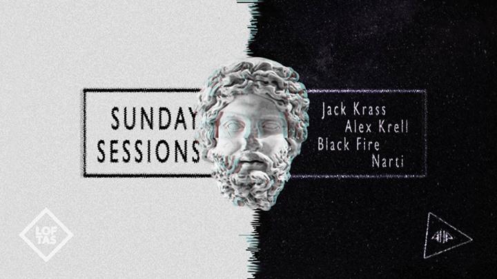 Sunday Sessions Alex KrellJack KrassBlack FireNarti
