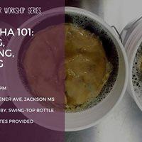 Kombucha 101 Brewing Flavoring Bottling