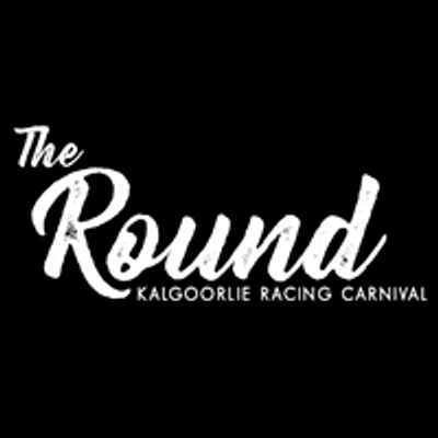 The Round Kalgoorlie