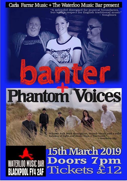 Banter & Phantom Voices at The Waterloo