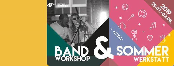 Sommerwerkstatt & Bandworkshop 2019