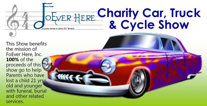FoEver Here Charity Car Truck & Cycle Show