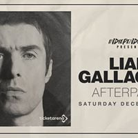 Indiependence presents  Liam Gallagher Afterparty