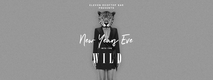 Elevens Into the Wild NYE Party