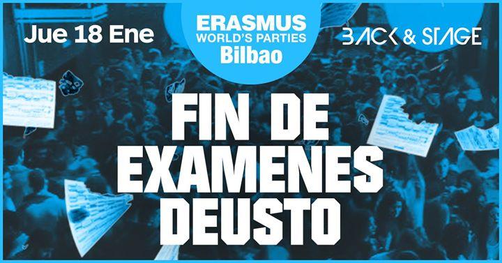 Erasmus Parties  Fin de Exmenes Deusto