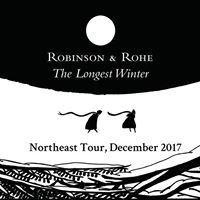 Robinson &amp Rohe  The Longest Winter Concert and Sing Along