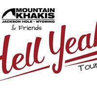 Hell Yeah Tour  Augusta GA