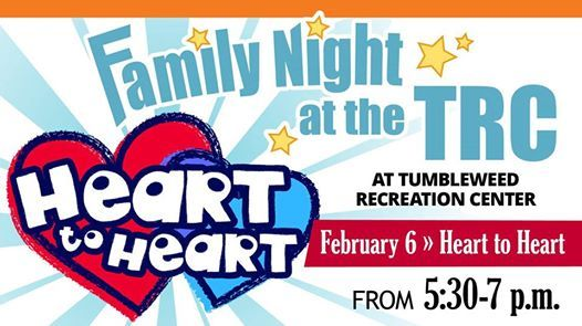 Family Night at the TRC  Heart to Heart