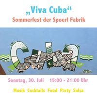 Viva Cuba Sommerfest im Hof der Spoerl Fabrik