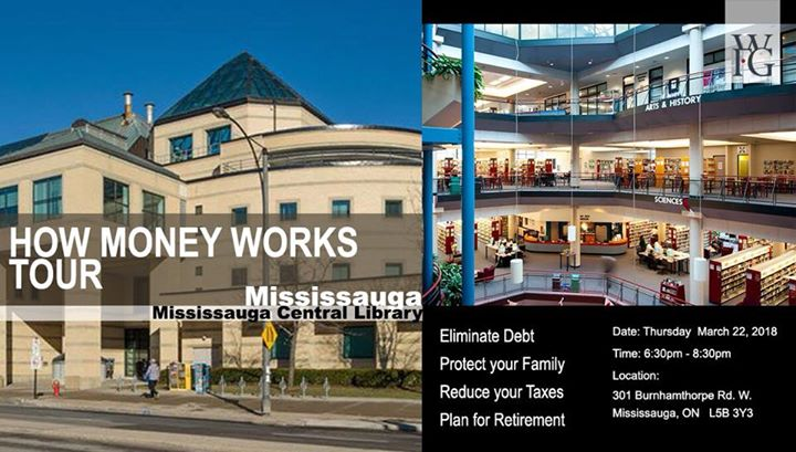 How Money Works Tour - Mississauga