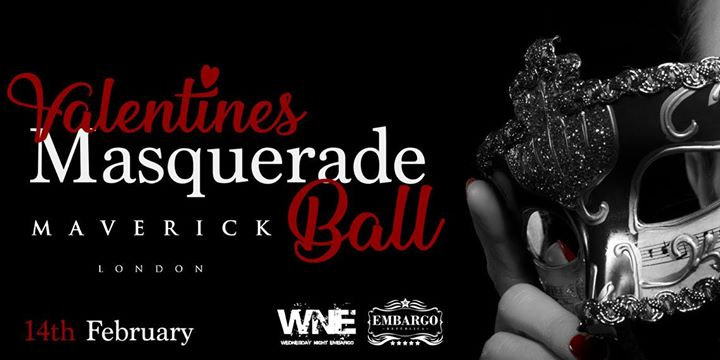Valentines Masquerade Ball-Wed 14th Feb with Maverick of London