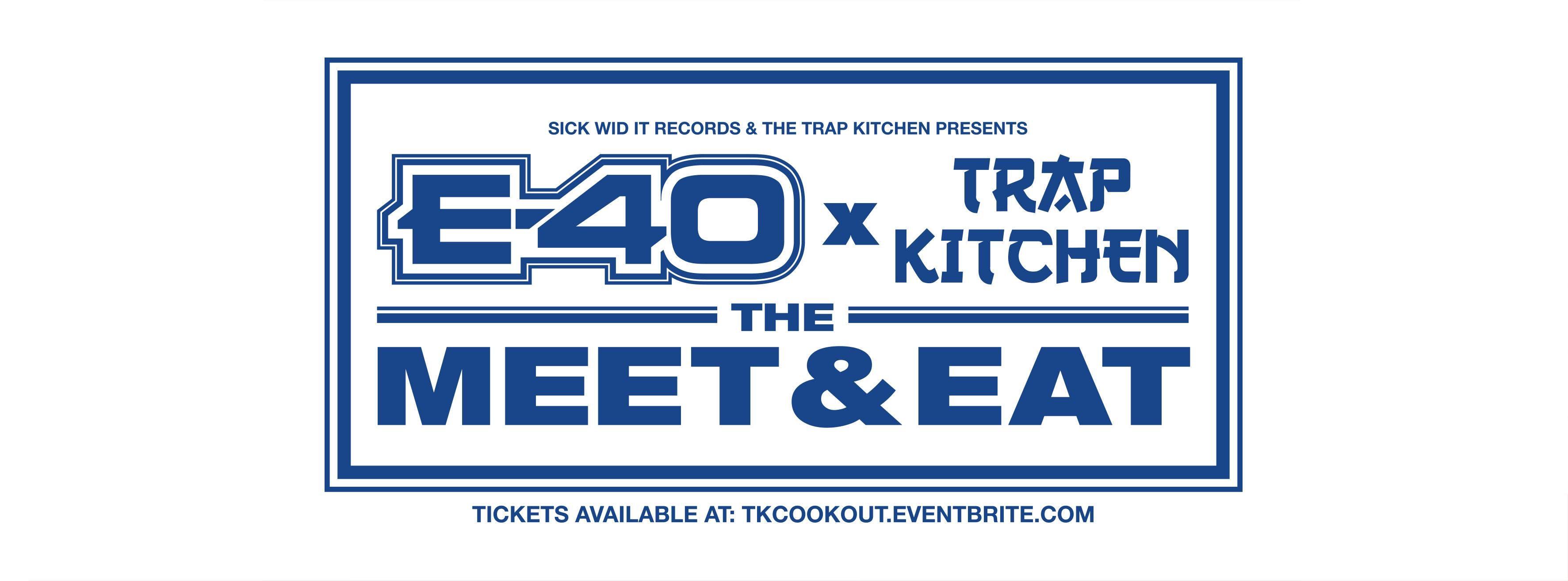 E-40 x Trap Kitchen \