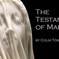 The Testament of Mary  July 5-23