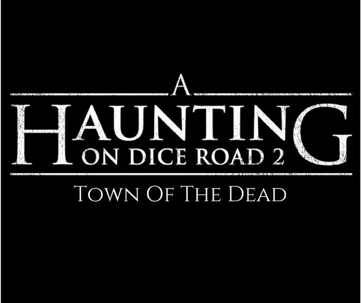 a haunting on dice road 2