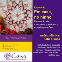 Exposio Em Casa no Ninho por Ktia Cunha