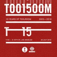 Toolroom 15 at 1720 - Los Angeles