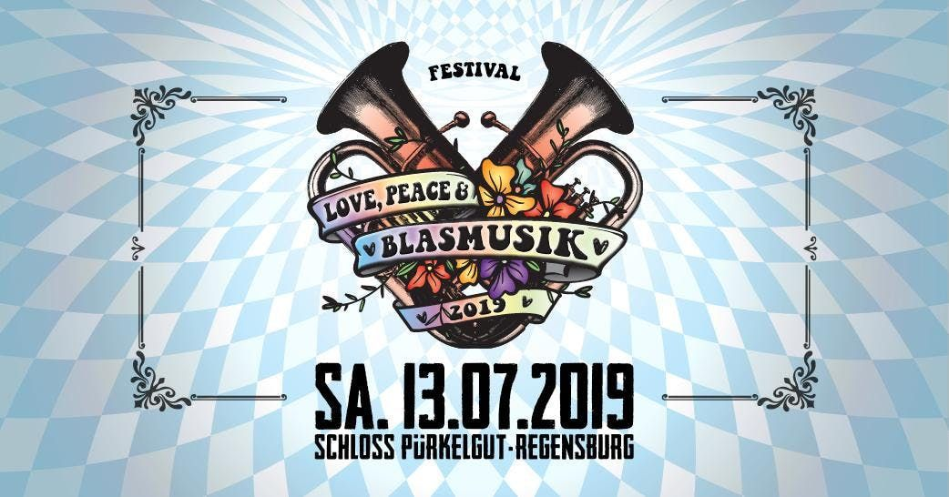 Love Peace And Blasmusik Regensburg