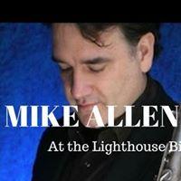 Mike Allen Quartet at the Lighthouse Bistro.