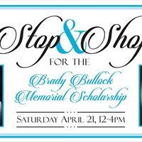 Stop &amp Shop for the Brady Bullock Memorial Scholarship