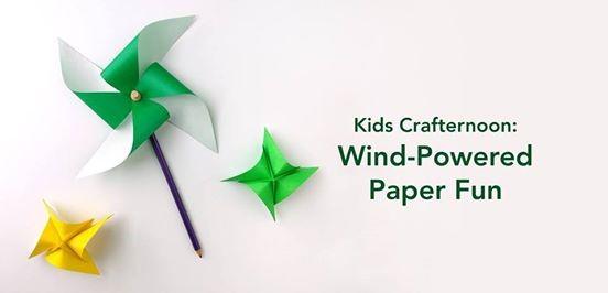 Kids Crafternoon Wind Powered Paper Fun At Albertine Press1309