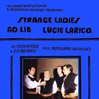 Strange Ladies  Ad Lib  Lucie Laricq chez les enfants sauvages