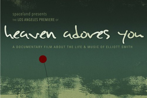 Screening of Elliott Smith Doc- Heaven Adores You