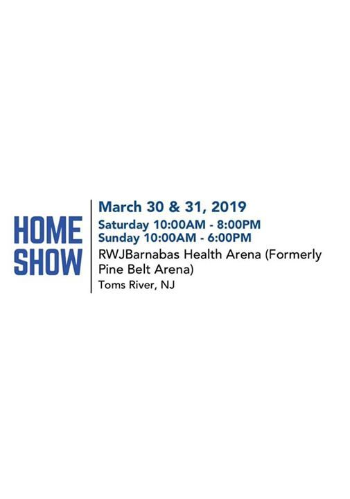 Toms River Home Show at RWJBarnabas Health Arena, Toms River
