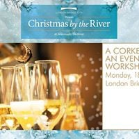 Free Corker of an Evening Workshop - Christmas by the River