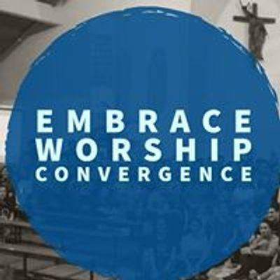 Embrace-Worship Convergence